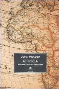 Africa. Biografia di un continente