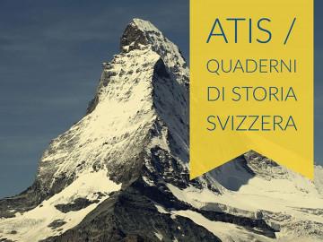 Atis - Quaderni di storia svizzera - Presentazione della collana