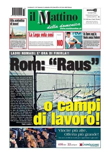 """""""Rom: """"Raus"""" o campi di lavoro!"""", Il Mattino della Domenica, 12 settembre 2010"""