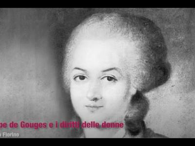 Olympe de Gouges e i diritti delle donne. Video-lezione di Vinzia Fiorino