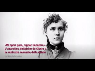 «Mi spari pure, signor Senatore». L'anarchica Voltairine de Cleyre. Video-lezione di Valeria Palumbo
