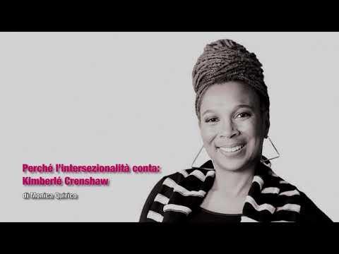 Perché l'intersezionalità conta. Kimberlé Crenshaw. Video-lezione di Monica Quirico
